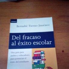 Libros de segunda mano: DEL FRACASO AL ÉXITO ESCOLAR. BERNABÉ TIERNE JIMÉNEZ. EST23B4. Lote 126925583