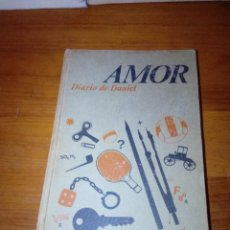 Libros de segunda mano: AMOR DIARIO DE DANIEL. MICHEL QUOIST. EST23B4. Lote 126925767