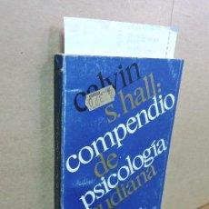 Libros de segunda mano: COMPENDIO DE PSICOLOGÍA FREUDIANA. HALL, CALVIN S. COL. BIBLIOTECA DEL HOMBRE CONTEMPORÁNEO, 106. Lote 126933859