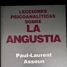 Libros de segunda mano: LECCIONES PSICOANALITICAS SOBRE LA ANGUSTIA. PAUL-LAURENT ASSOUN. NUEVA VISION BUENOS AIRES, 2003. . Lote 126976583