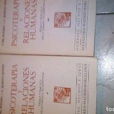 Libros de segunda mano: PSICOTERAPIA Y RELACIONES HUMANAS. ROGERS, C. - KINGET, M. TOMOS I Y II. Lote 127001963