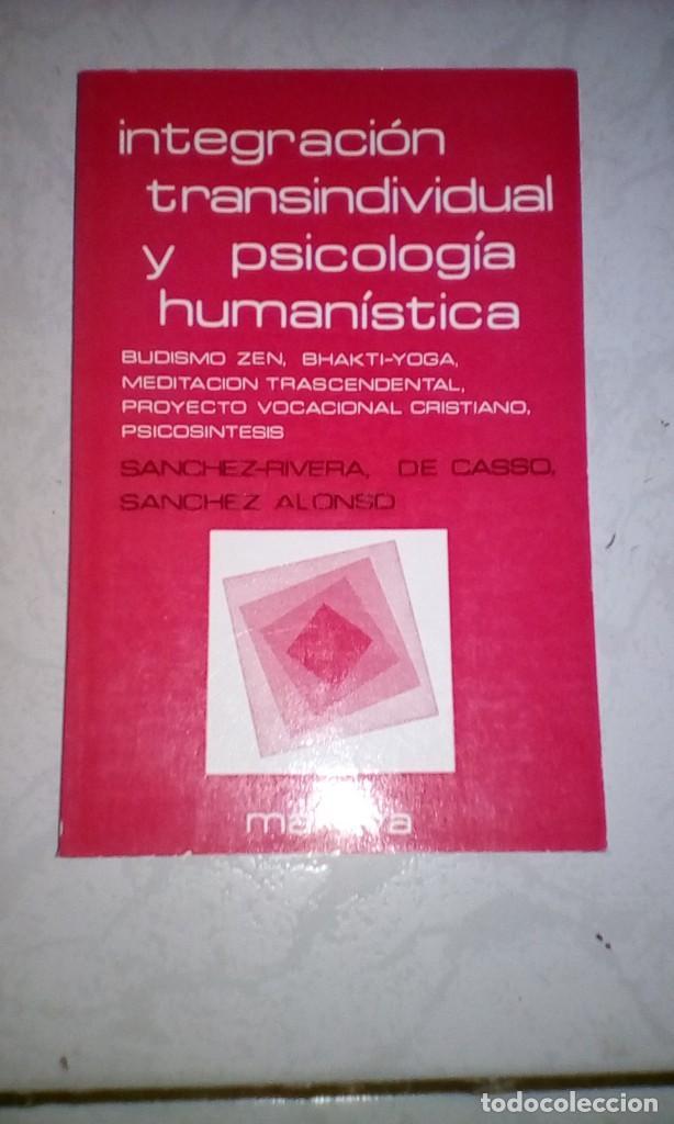 INTEGRACIÓN CORPORAL Y PSICOLOGÍA HUMANÍSTICA 4 TOMOS (Libros de Segunda Mano - Pensamiento - Psicología)