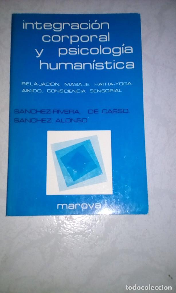 Libros de segunda mano: INTEGRACIÓN CORPORAL Y PSICOLOGÍA HUMANÍSTICA 4 tomos - Foto 2 - 127002031