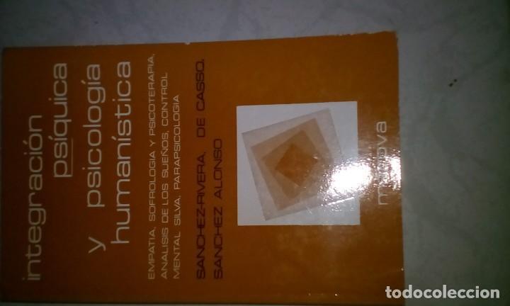 Libros de segunda mano: INTEGRACIÓN CORPORAL Y PSICOLOGÍA HUMANÍSTICA 4 tomos - Foto 4 - 127002031