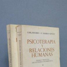 Libros de segunda mano: PSICOTERAPIA Y RELACIONES HUMANAS. ROGERS. KINGET. 2 TOMOS. Lote 127041755