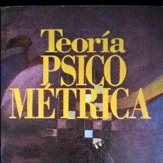 Libros de segunda mano: TEORIA PSICOMETRICA. JUM C. NUNNALLY. TRILLAS 1991.. Lote 127144867
