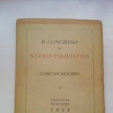 Libros de segunda mano: II CONGRESO DE NEURO-PSIQUIATRIA COMUNICIONES - IMPRENTA J COSANO (1951). Lote 127322643
