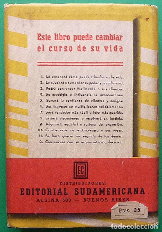Libros de segunda mano: COMO GANAR AMIGOS E INFLUIR SOBRE LAS PERSONAS - DALE CARNEGIE - COSMOS - 1944 - TAPA DURA - Foto 3 - 127686487
