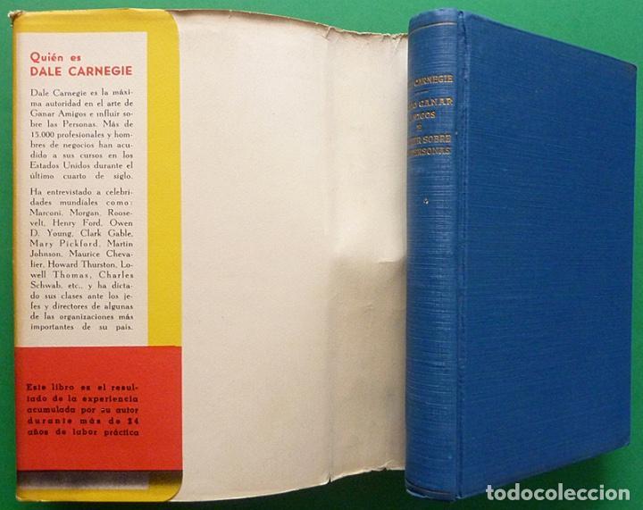 Libros de segunda mano: COMO GANAR AMIGOS E INFLUIR SOBRE LAS PERSONAS - DALE CARNEGIE - COSMOS - 1944 - TAPA DURA - Foto 4 - 127686487