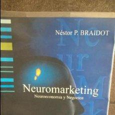 Libros de segunda mano: NEUROMARKETING: NEUROECONOMIA Y NEGOCIOS. NESTOR P. BRAIDOT. PUERTO NORTE SUR 2005. . Lote 127761511