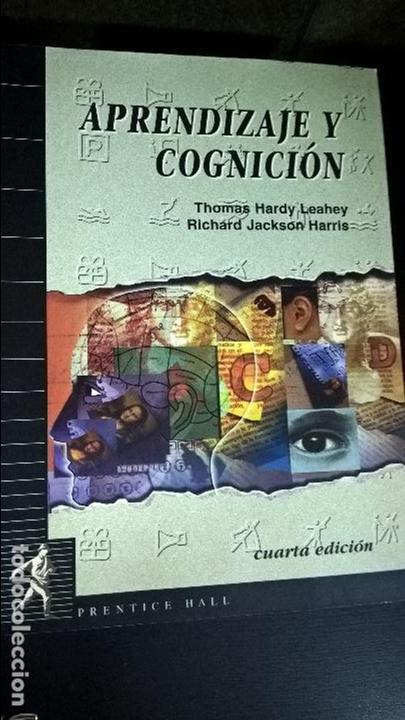 APRENDIZAJE Y COGNICION. THOMAS HARDY LEAHEY Y RICHARD JACKSON HARRIS. PRENTICE HALL 1997. (Libros de Segunda Mano - Pensamiento - Psicología)