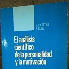 Libros de segunda mano: EL ANÁLISIS CIENTÍFICO DE LA PERSONALIDAD Y LA MOTIVACIÓN. R.B. CATELL Y P. KLINE. PIRÁMIDE 1982. . Lote 127939167