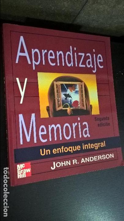 APRENDIZAJE Y MEMORIA: UN ENFOQUE INTEGRAL. JOHN R. ANDERSON. MC GRAW HILL 2001. (Libros de Segunda Mano - Pensamiento - Psicología)