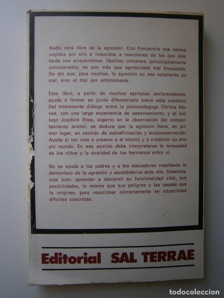 Libros de segunda mano: LA AGRESIVIDAD NECESARIA Christa Meves Joachim Illies - Foto 4 - 128393547