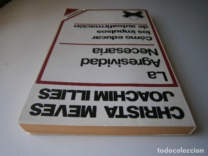Libros de segunda mano: LA AGRESIVIDAD NECESARIA Christa Meves Joachim Illies - Foto 7 - 128393547