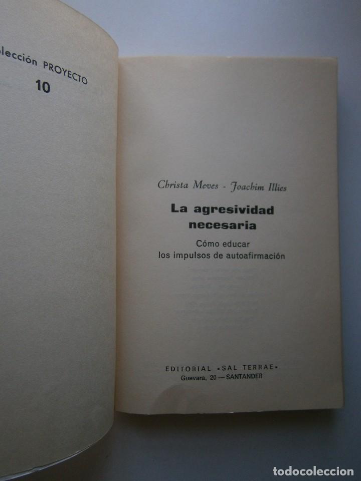 Libros de segunda mano: LA AGRESIVIDAD NECESARIA Christa Meves Joachim Illies - Foto 8 - 128393547
