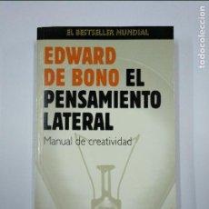 Libros de segunda mano: EL PENSAMIENTO LATERAL, MANUAL DE CREATIVIDAD. - BONO, EDWARD DE. PAIDOS PLURAL EDITORIAL. TDK349. Lote 128616227