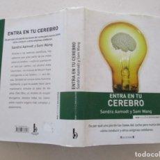 Libros de segunda mano: SANDRA AAMODT, SAM WANG ENTRA EN TU CEREBRO. RMT87340. Lote 130267902