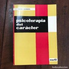 Libros de segunda mano: PSICOTERAPIA DEL CARÁCTER - FRITZ KÜNKEL. Lote 129511672
