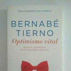 Libros de segunda mano: OPTIMISMO VITAL DE BERNABÉ TIERNO ED. TEMAS DE HOY. Lote 130583242