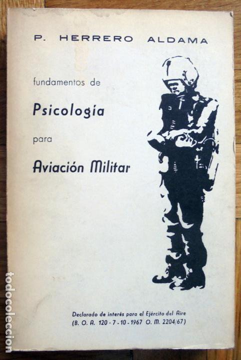 FUNDAMENTOS DE PSICOLOGÍA PARA AVIACIÓN MILITAR.-P. HERRERO ALDAMA. (Libros de Segunda Mano - Pensamiento - Psicología)