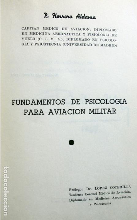 Libros de segunda mano: FUNDAMENTOS DE PSICOLOGÍA PARA AVIACIÓN MILITAR.-P. HERRERO ALDAMA. - Foto 2 - 130714304