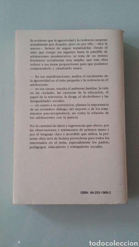Libros de segunda mano: Agresividad y violencia en el niño y el adolescente. Odile Dot. 1988 - Foto 2 - 131425881