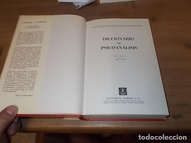 Libros de segunda mano: DICCIONARIO DE PSICOANÁLISIS. J. LAPLANCHE - J.B. PONTALIS. EDITORIAL LABOR. SEGUNDA EDICIÓN 1974. - Foto 2 - 132123778