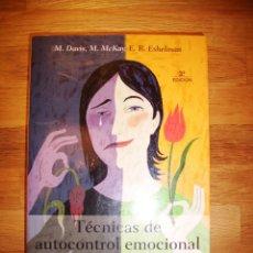 Libros de segunda mano: TÉCNICAS DE AUTOCONTROL EMOCIONAL / MARTHA DAVIS, MATTHEW MCKAY, ELIZABETH R.. Lote 194256945