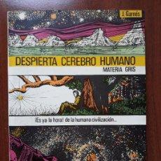 Libros de segunda mano: DESPIERTA CEREBRO HUMANO- JOSEP GARNES GARCÍA BARCELONA 1984- RARO. Lote 132555826