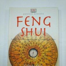 Libros de segunda mano: FENG SHUI. PARAÍSOS MENTALES. LA ARMONÍA ESPACIO INTERIOR Y EL MEDIO QUE LE RODEA ZAIHONG SHEN TDKLT. Lote 133003054