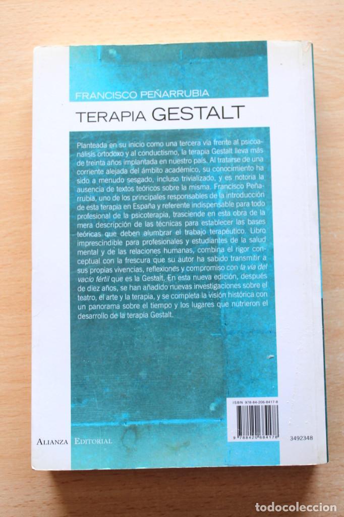Libros de segunda mano: F.Peñarrubia - Terapia Gestalt. La vía del vacío fértil - Alianza Editorial - Foto 2 - 133167302