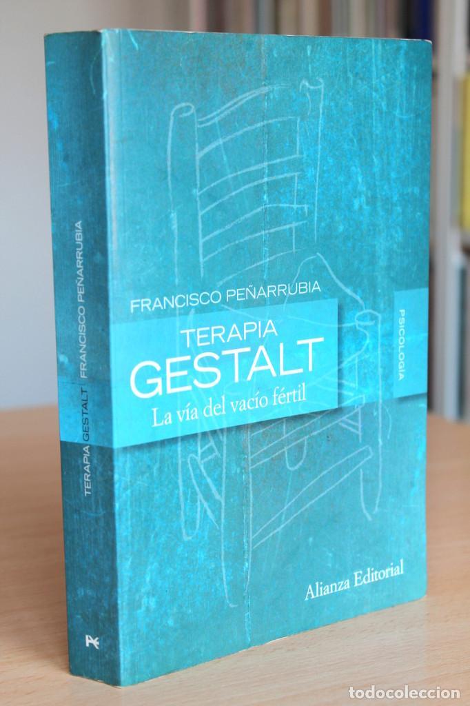 Libros de segunda mano: F.Peñarrubia - Terapia Gestalt. La vía del vacío fértil - Alianza Editorial - Foto 6 - 133167302