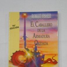 Libros de segunda mano: EL CABALLERO DE LA ARMADURA OXIDADA. - FISHER, ROBERT. EDICIONES OBELISCO. TDK327. Lote 133241374