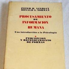 Libros de segunda mano: PROCESAMIENTO DE INFORMACIÓN HUMANA; PETER H. LINDSAY, DONALD A. NORMAN - ED. TECNOS 1976. Lote 133458130