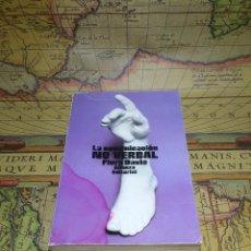 Libros de segunda mano: LA COMUNICACIÓN NO VERBAL. FLORA DAVIS. Lote 133769890