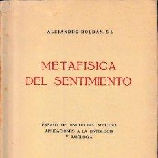 Libros de segunda mano: METAFÍSICA DEL SENTIMIENTO (A. ROLDÁN 1956) SIN USAR. Lote 133804658