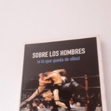 Libros de segunda mano: SOBRE LOS HOMBRES (O LO QUE QUEDA DE ELLOS) - MARCO ANTONIO DE LA PARRA. Lote 133814286