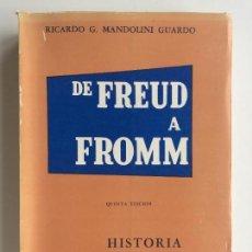 Libros de segunda mano: DE FREUD A FROMM HISTORIA GENERAL DEL PSICOANALISIS - RICARDO G. MANDOLINI GUARDO -CIORDIA. Lote 195334658