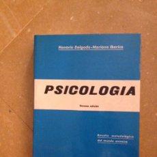 Libros de segunda mano: PSICOLOGÍA. ESTUDIO METODOLÓGICO DEL MUNDO ANÍMICO (HONORIO DELGADO) 9ª EDICIÓN. Lote 134284081