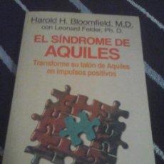 Libros de segunda mano: HAROLD H. BLOOMFIELD , EL SÍNDROME DE AQUILES . Lote 134360302