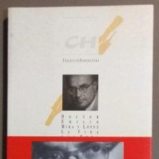 Libros de segunda mano: DOCTOR EMILIO MIRA Y LÓPEZ. LA VIDA Y LA OBRA. PSIQUIATRÍA, PSICOLOGÍA Y ARMONÍA SOCIAL. L.M.IRUELA. Lote 134449266