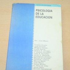 Libros de segunda mano: PSICOLOGÍA DE LA EDUCACIÓN - JUAN MAYOR Y OTROS. Lote 134611838
