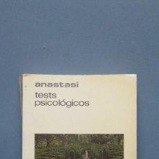 Libros de segunda mano: TEST PSICOLOGICOS. ANASTASI. Lote 134733046
