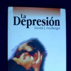 Libros de segunda mano: LA DEPRESIÓN. H.J. FREYBERGER. MENSAJERO. Lote 134735554