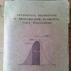 Libros de segunda mano: ESTADISTICA DESCRIPTIVA Y PROBABILIDAD ELEMETAL PARA PSICOLOGOS- JESÚS AMON - (ENVÍO 2,40€). Lote 132997174