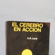 Libros de segunda mano: EL CEREBRO EN ACCION. A. R. LURIA. Lote 178180478
