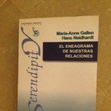 Libros de segunda mano: EL ENEAGRAMA DE NUESTRAS RELACIONES (MARIA ANNE GALLEN, HANS NEIDHARDT). Lote 134842818
