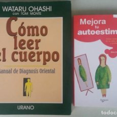 Libros de segunda mano: LOTE 2 LIBROS AUTOAYUDA. CÓMO LEER EL CUERPO. TOM MONTE - MEJORA TU AUTOESTIMA. SILVIO CROSERA.. Lote 134908314
