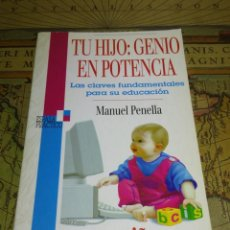 Libros de segunda mano: TU HIJO: GENIO EN POTENCIA - MANUEL PENELLA . Lote 134979342